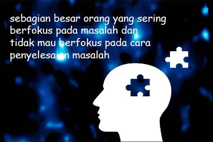 fokus pada cara penyelesaian masalah