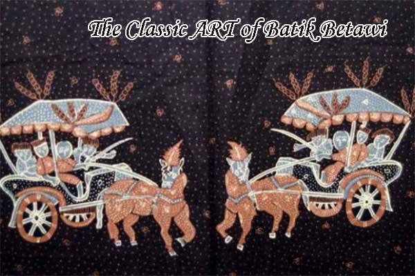 The Classic ART of Batik Betawi
