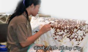 Batik of The Shrimp City